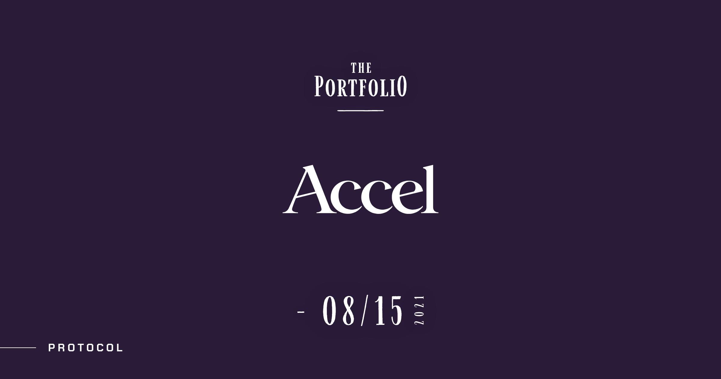 【The Portfolio:Accel】今週アクセルが投資した注目スタートアップ──2021年8月9日-8月15日