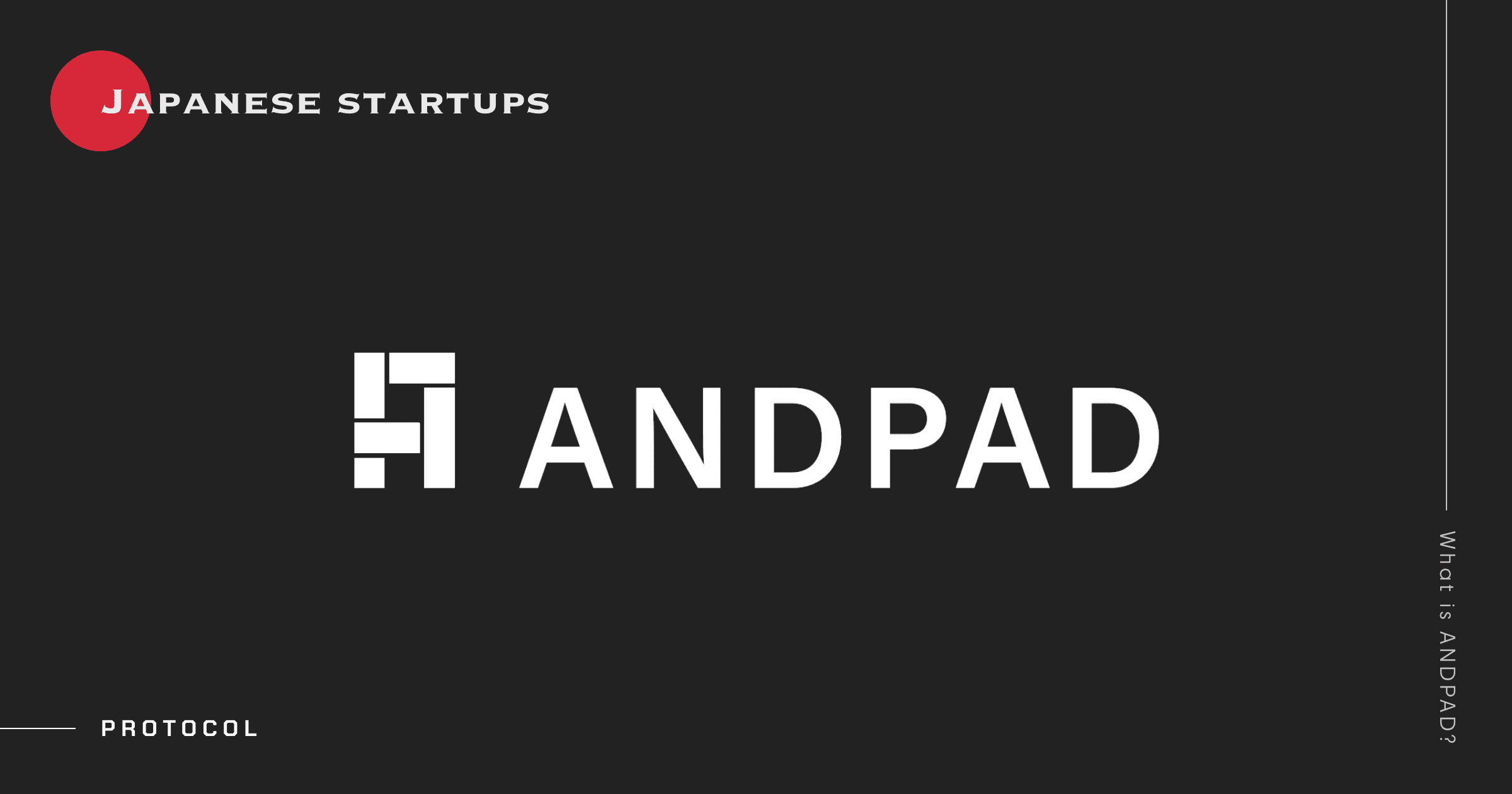 Japanese Startups: What Is ANDPAD?