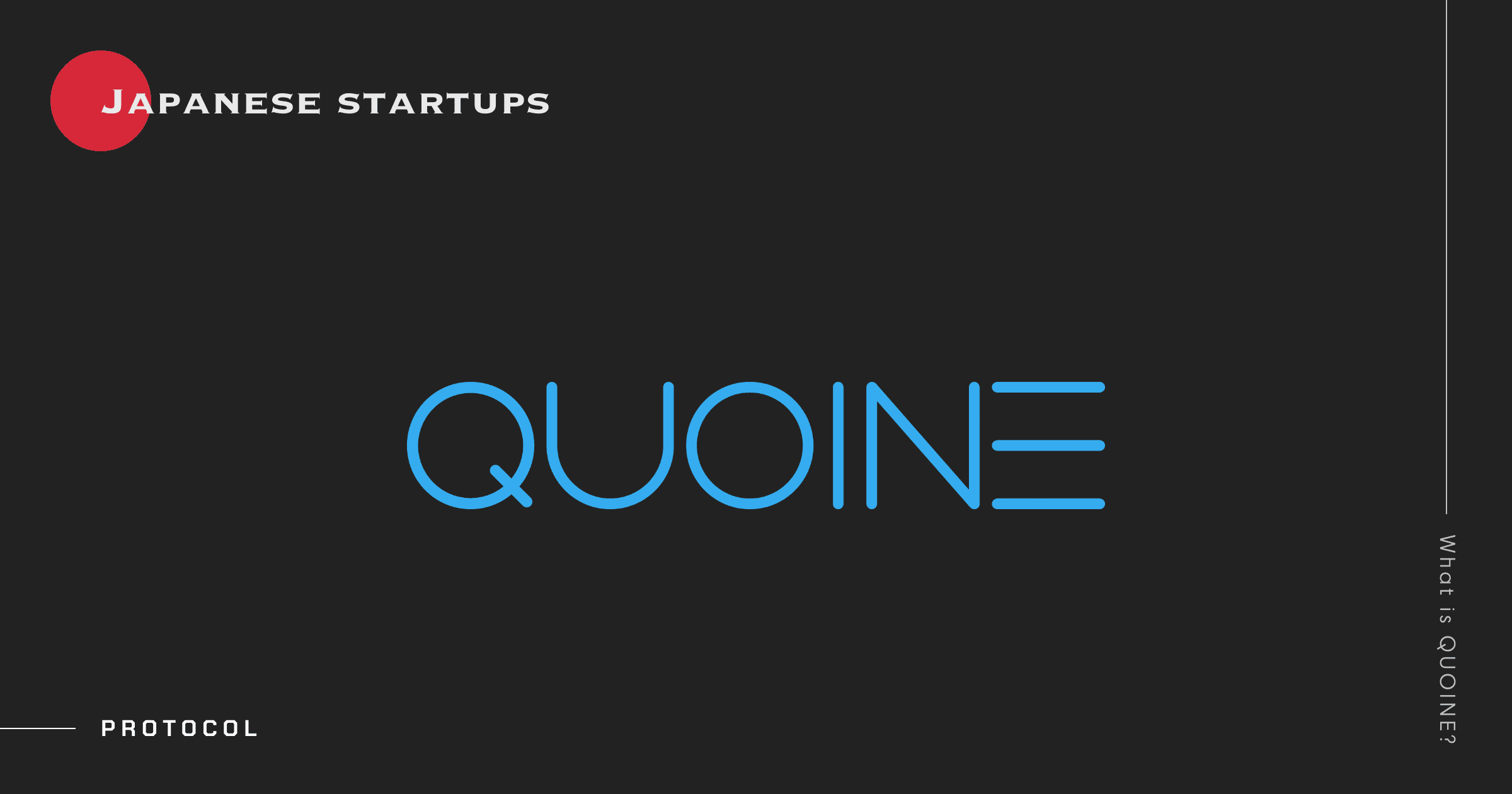 Japanese Startups: What Is QUOINE?