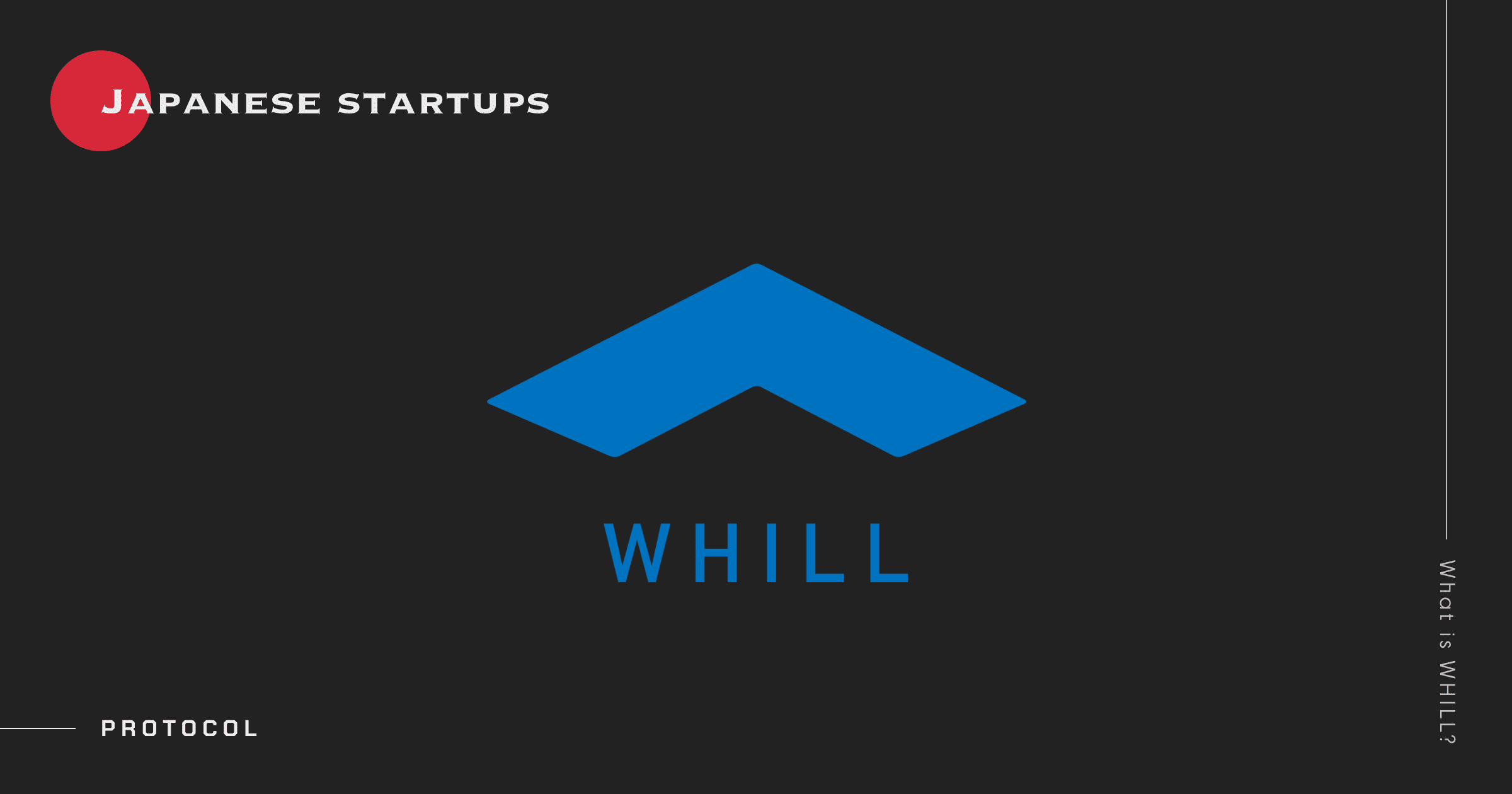 Japanese Startups: What Is WHILL?