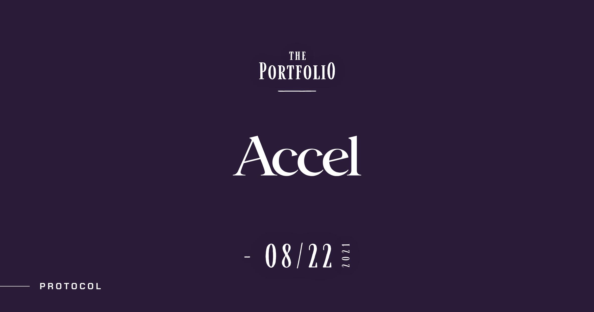 【The Portfolio:Accel】今週アクセルが投資した注目スタートアップ──2021年8月16日-8月22日