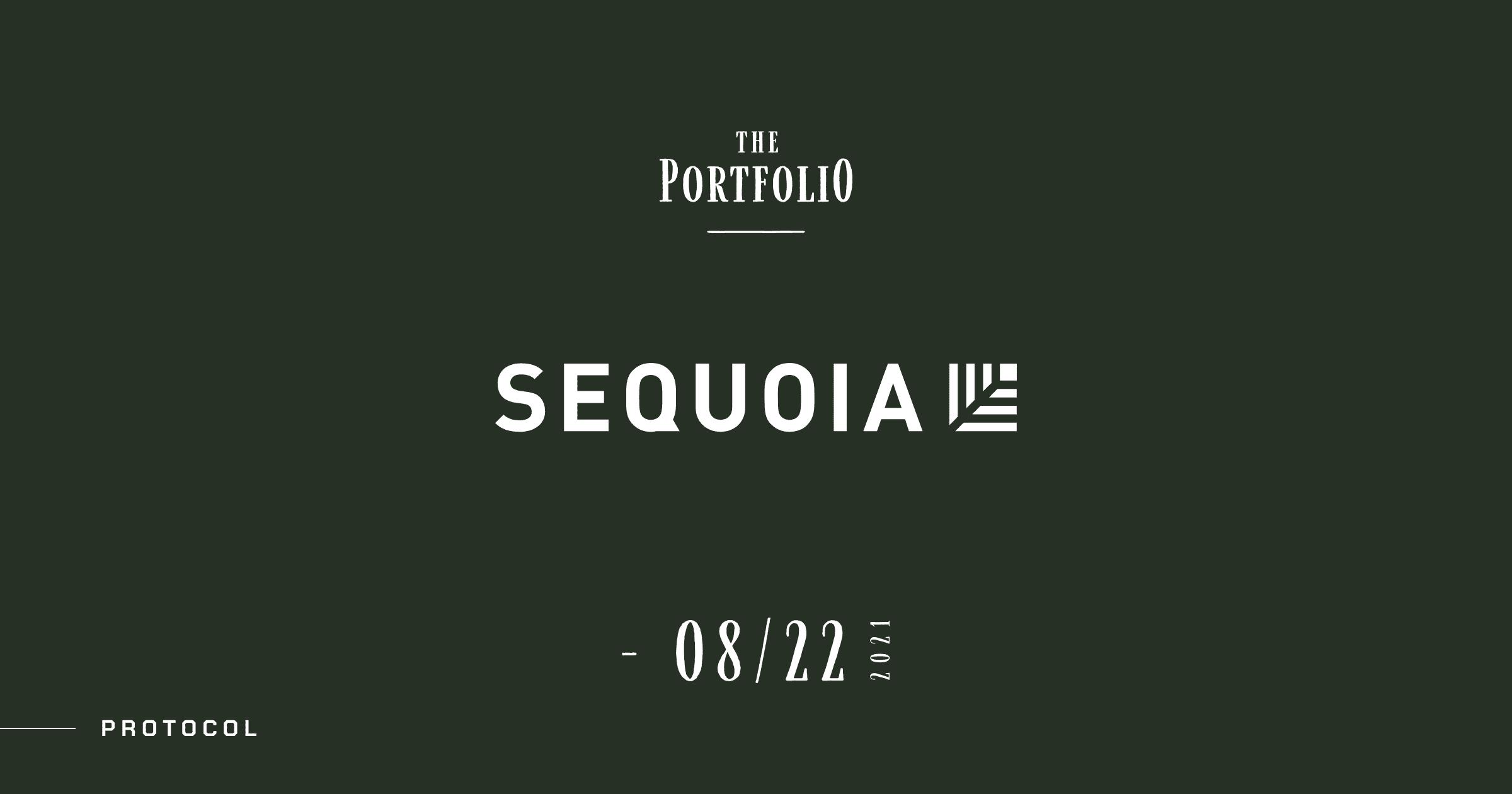 【The Portfolio:Sequoia Capital】今週セコイア・キャピタルが投資した注目スタートアップ──2021年8月16日-8月22日