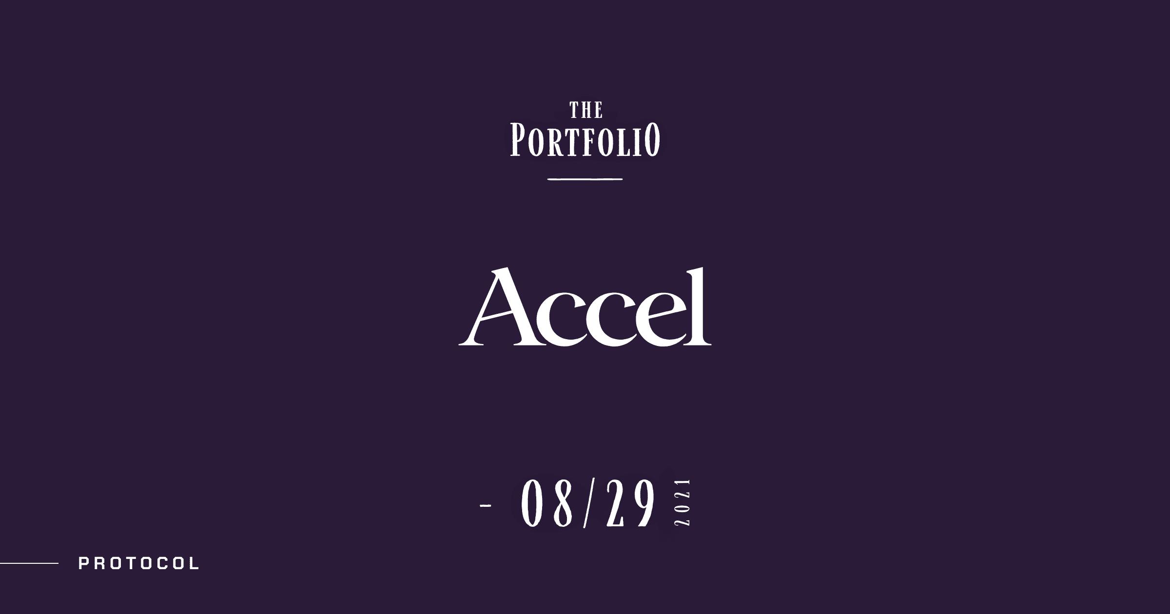 【The Portfolio:Accel】今週アクセルが投資した注目スタートアップ──2021年8月23日-8月29日